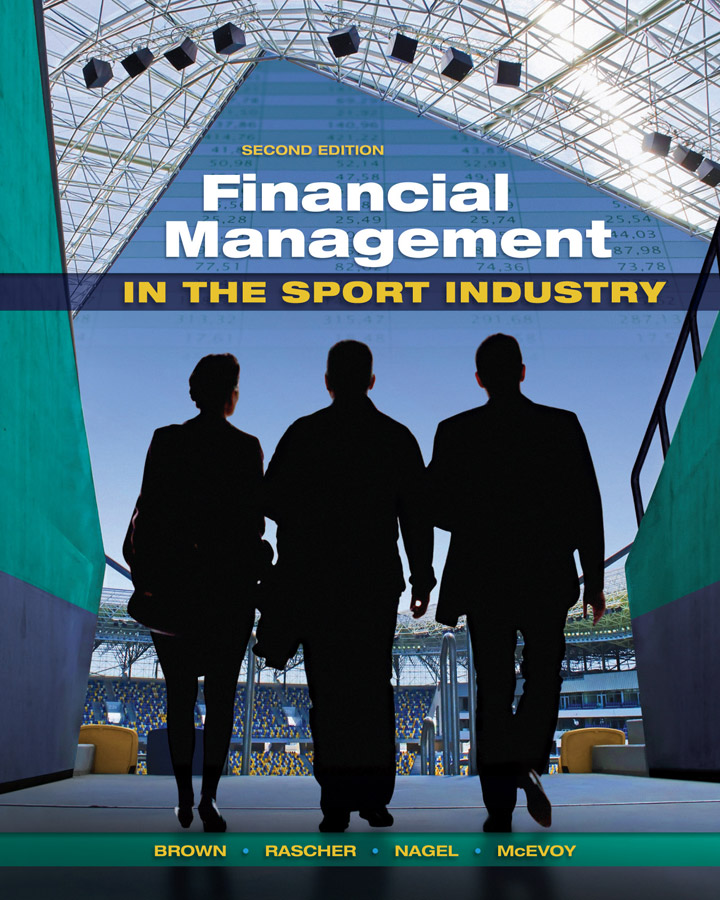 Financial Management In the Sport Industry, 2nd ed