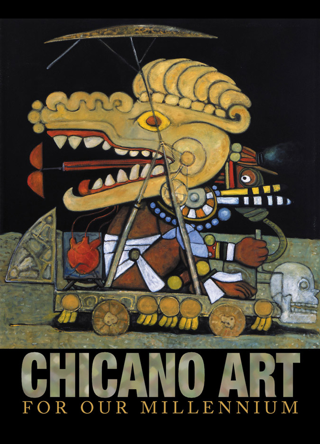 Chicano Art for Our Millenium