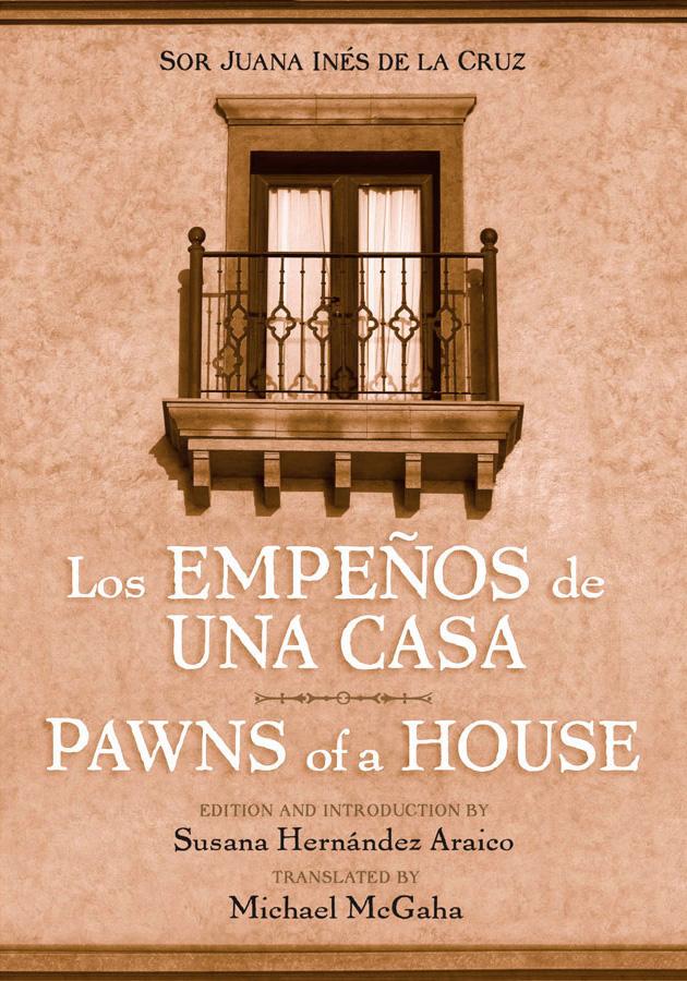 Pawns of a House/Los empeños de una casa