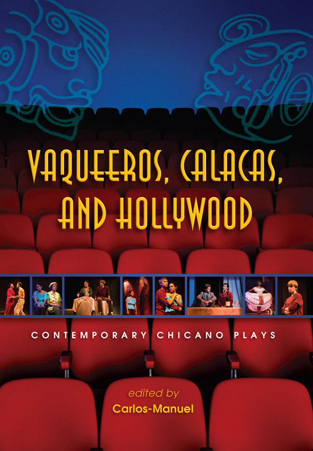 Vaqueeros, calacas, and Hollywood